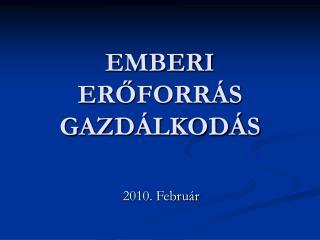 EMBERI EROFORR S GAZD LKOD S