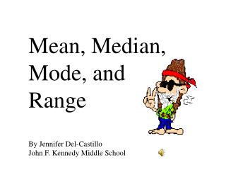 Mean, Median, Mode, and Range