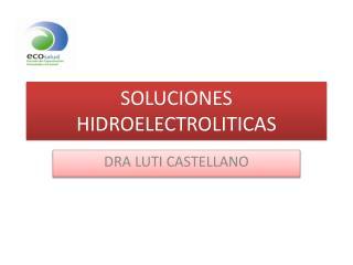 SOLUCIONES HIDROELECTROLITICAS