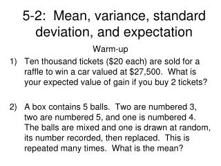 5-2:  Mean, variance, standard deviation, and expectation