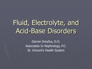 Fluid, Electrolyte, and Acid-Base Disorders