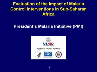 Evaluation of the Impact of Malaria Control Interventions in Sub-Saharan Africa