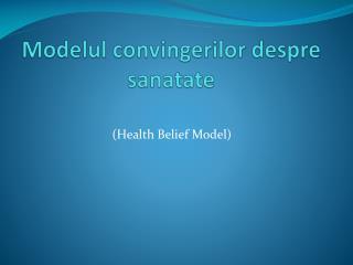 Modelul convingerilor despre sanatate