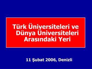 Türk Üniversiteleri ve Dünya Üniversiteleri Arasındaki Yeri
