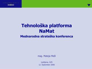 Tehnološka platforma NaMat Mednarodna strateška konferenca