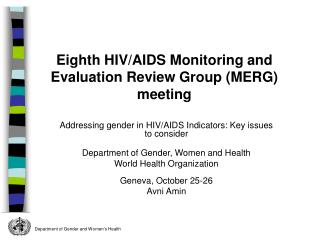 Addressing gender in HIV/AIDS Indicators: Key issues to consider
