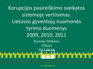 Kęstutis Miškinis Vilnius 2012-06-0 6