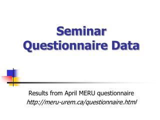 Seminar Questionnaire Data