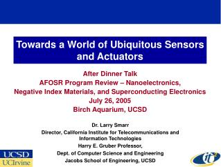 Towards a World of Ubiquitous Sensors and Actuators
