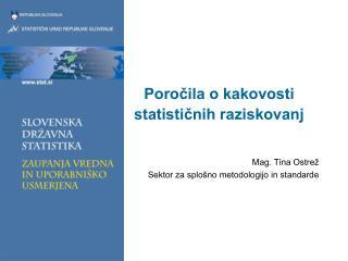 Poročila o kakovosti statističnih raziskovanj