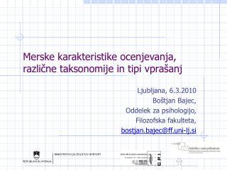 Merske karakteristike ocenjevanja, različne taksonomije in tipi vprašanj