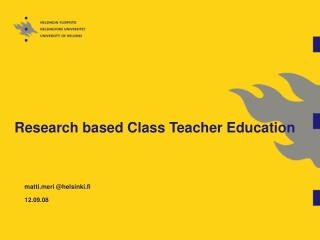 Research based Class Teacher Education