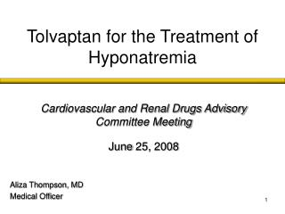 Tolvaptan for the Treatment of Hyponatremia