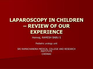 LAPAROSCOPY IN CHILDREN   REVIEW OF OUR EXPERIENCE