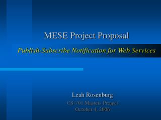 MESE Project Proposal Publish-Subscribe Notification for Web Services
