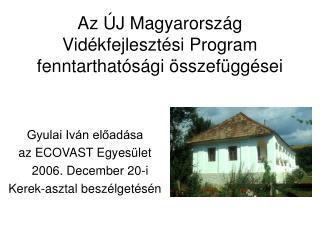Az ÚJ Magyarország Vidékfejlesztési Program fenntarthatósági összefüggései
