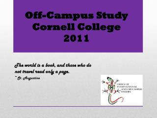 Off-Campus Study Cornell College 2011