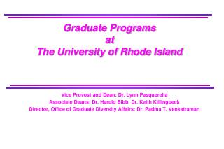 Graduate Programs at  The University of Rhode Island
