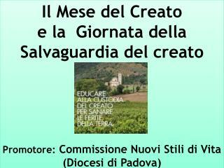 Il Mese del Creato  e la  Giornata della Salvaguardia del creato