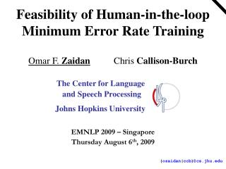 Feasibility of Human-in-the-loop Minimum Error Rate Training