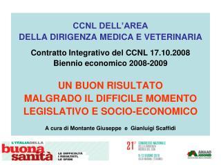 CCNL DELL'AREA  DELLA DIRIGENZA MEDICA E VETERINARIA Contratto Integrativo del CCNL 17.10.2008