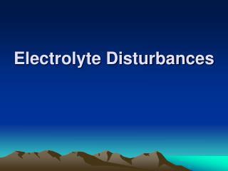 Electrolyte Disturbances