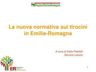 La nuova normativa sui tirocini  in Emilia-Romagna