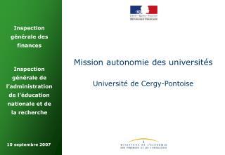 Mission autonomie des universités Université de Cergy-Pontoise
