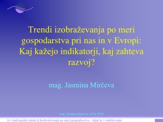 mag. Jasmina Mirčeva
