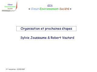 GIS « Climat - Environnement - Société »