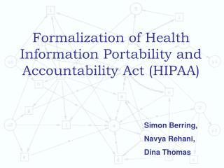 Formalization of Health Information Portability and Accountability Act (HIPAA)