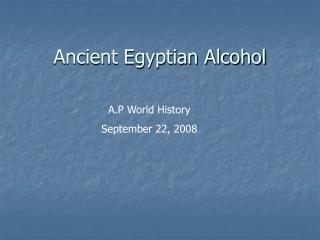 Ancient Egyptian Alcohol