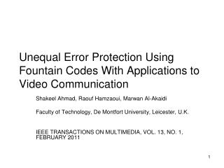 Unequal Error Protection Using Fountain Codes With Applications to Video Communication