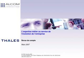 L'expertise métier au service de  l'évolution de l'entreprise Revue de compte Mars 2007