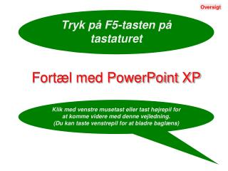 Fortæl med PowerPoint XP