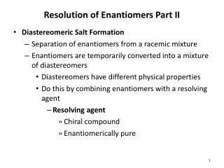 Resolution of Enantiomers Part II