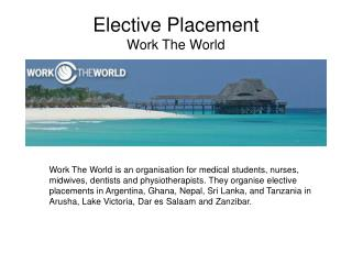 Elective Placement  Work The World