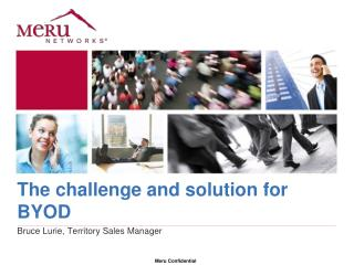 The challenge and solution for BYOD