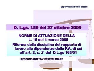 D. L.gs. 150 del 27 ottobre 2009