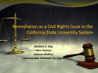 Remediation as a Civil Rights Issue in the California State University System