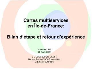 Cartes multiservices  en Île-de-France: Bilan d'étape et retour d'expérience