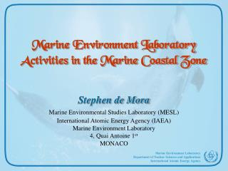 Marine Environment Laboratory Activities in the Marine Coastal Zone