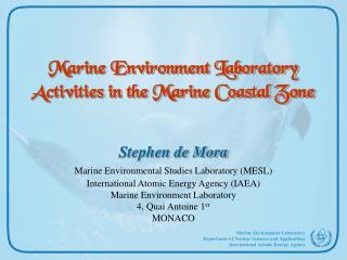 Marine Environment Laboratory Activities in the Marine Coastal Zone