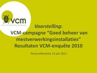 Persconferentie 13 juli 2011