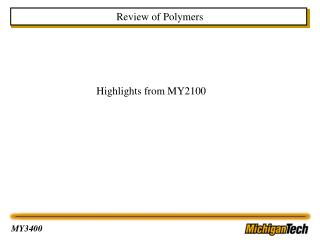Review of Polymers