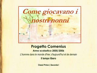 Progetto Comenius Anno scolastico 2005/2006