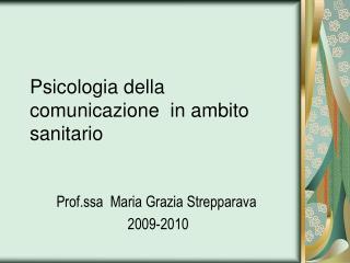 Psicologia della comunicazione  in ambito sanitario