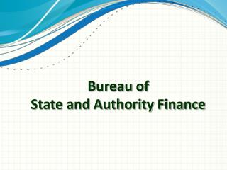 Bureau of State and Authority Finance
