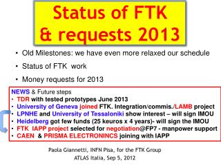 Status of FTK & requests 2013