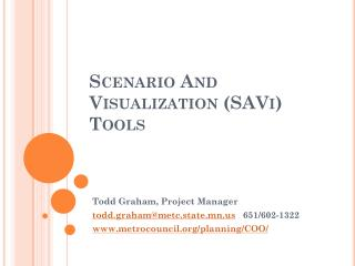 Scenario And Visualization ( SAVi ) Tools